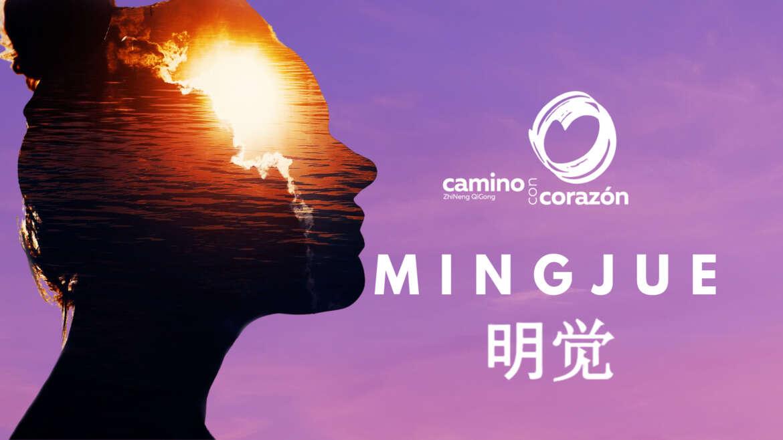 ¿Que es Mingjue? Zhineng QiGong